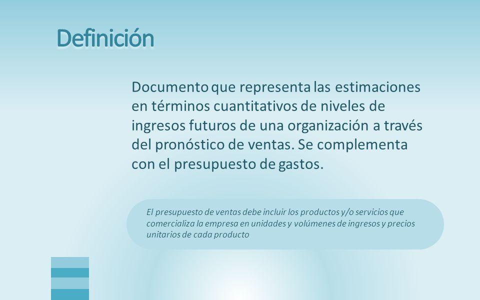 Documento que representa las estimaciones en términos cuantitativos de niveles de ingresos futuros de una organización a través del pronóstico de ventas.