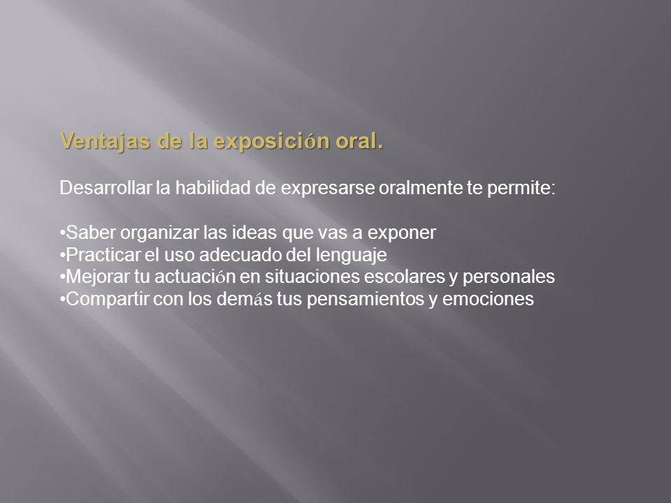 Ventajas de la exposici ó n oral.