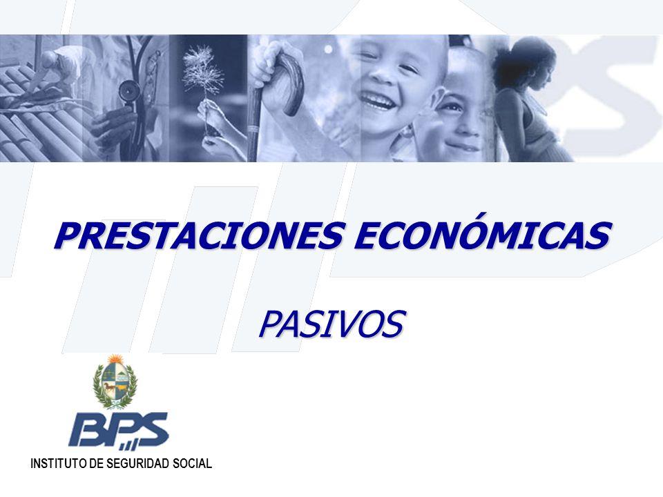 PRESTACIONES ECONÓMICAS PASIVOS INSTITUTO DE SEGURIDAD SOCIAL