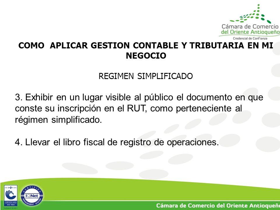 COMO APLICAR GESTION CONTABLE Y TRIBUTARIA EN MI NEGOCIO REGIMEN SIMPLIFICADO 3.