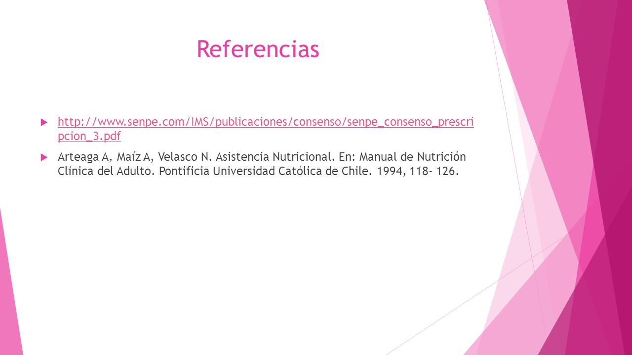 Referencias  http://www.senpe.com/IMS/publicaciones/consenso/senpe_consenso_prescri pcion_3.pdf http://www.senpe.com/IMS/publicaciones/consenso/senpe_consenso_prescri pcion_3.pdf  Arteaga A, Maíz A, Velasco N.
