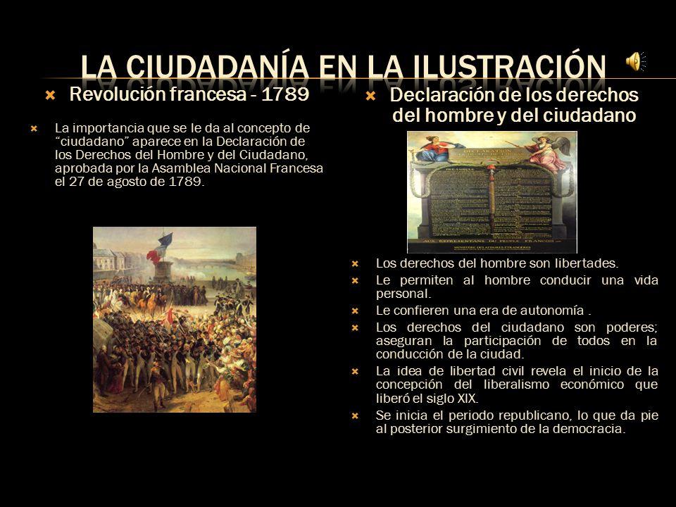  El corporativismo y las relaciones feudales diluyeron el concepto de ciudadanía y las personas en general difuminaban su personalidad en los gremios y en los feudos.