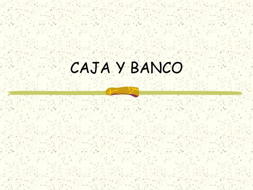 CAJA Y BANCO