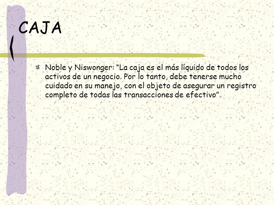 CAJA Noble y Niswonger: La caja es el más líquido de todos los activos de un negocio.