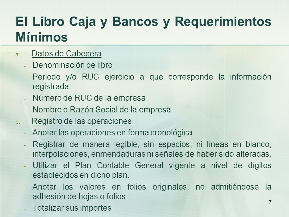 El Libro Caja y Bancos y Requerimientos Mínimos a.