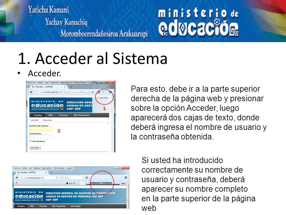 1. Acceder al Sistema Acceder.