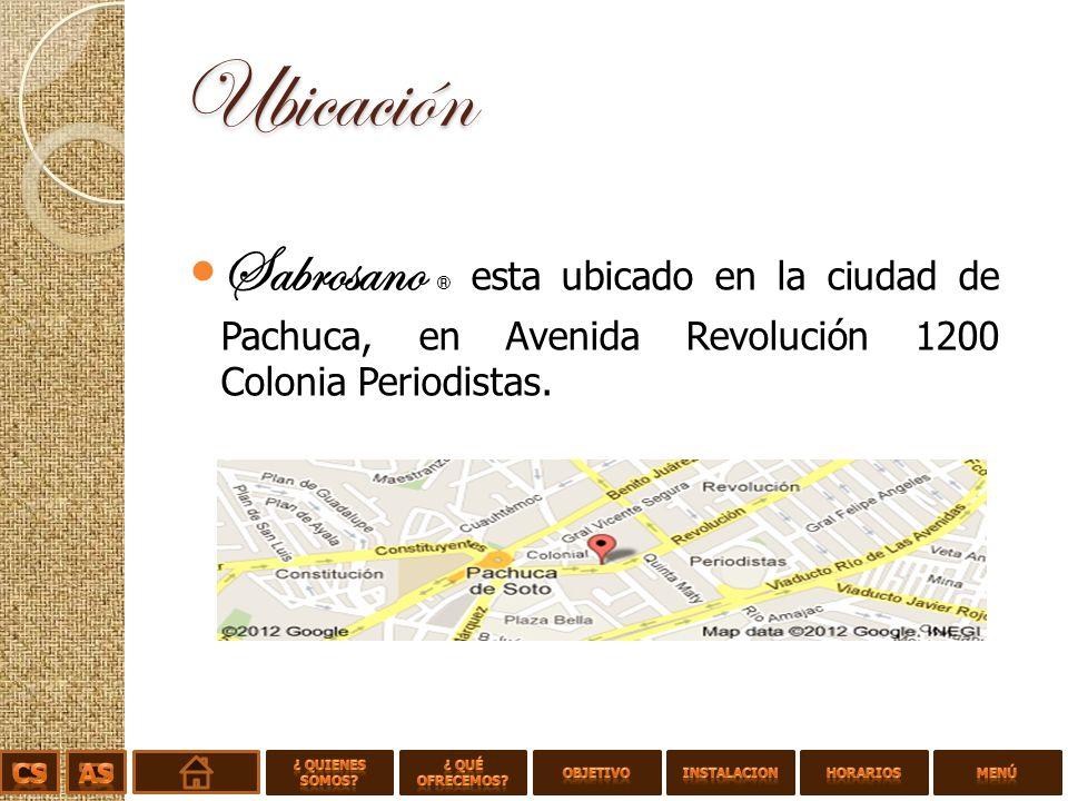Ubicación Sabrosano ® esta ubicado en la ciudad de Pachuca, en Avenida Revolución 1200 Colonia Periodistas.