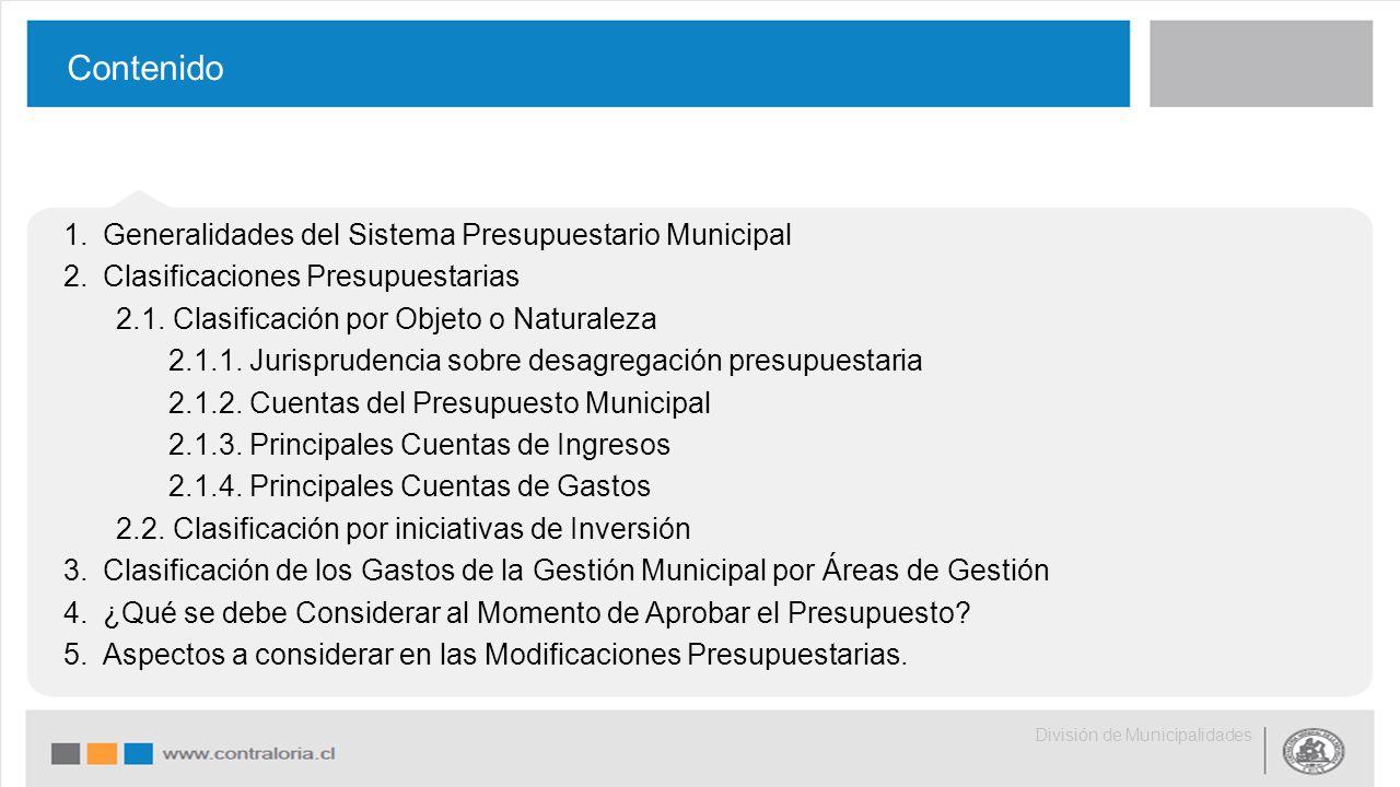 1.Generalidades del Sistema Presupuestario Municipal 2.Clasificaciones Presupuestarias 2.1.