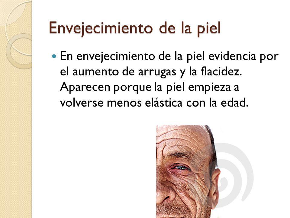 Envejecimiento de la piel En envejecimiento de la piel evidencia por el aumento de arrugas y la flacidez.