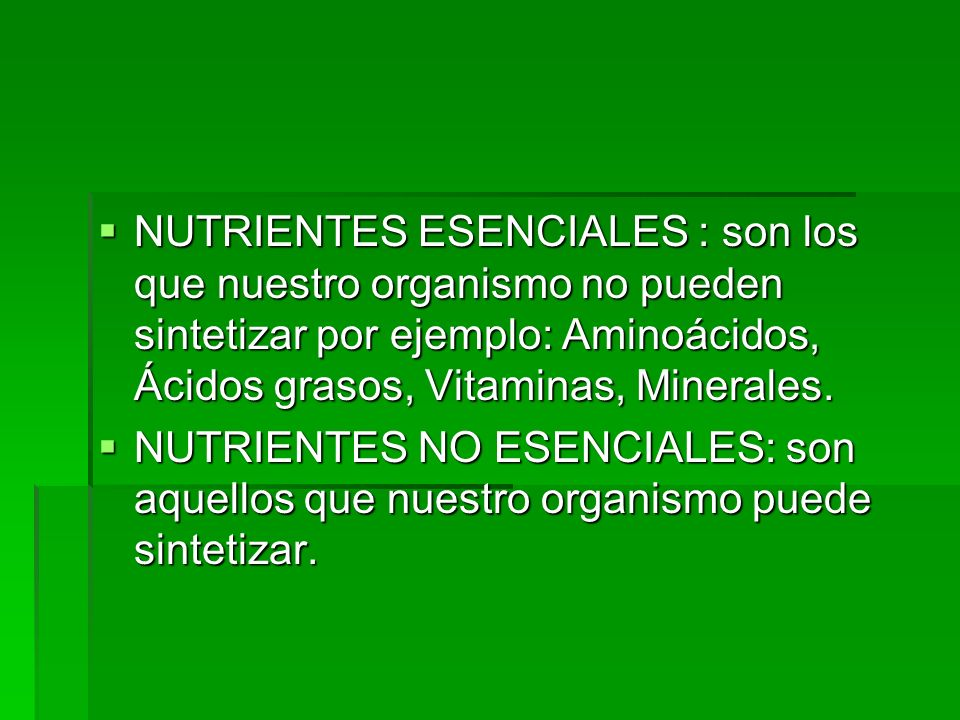 FUNCION DE LOS NUTRIENTES - F. ENERGETICA - F. PLASTICA - F. REGULADORA