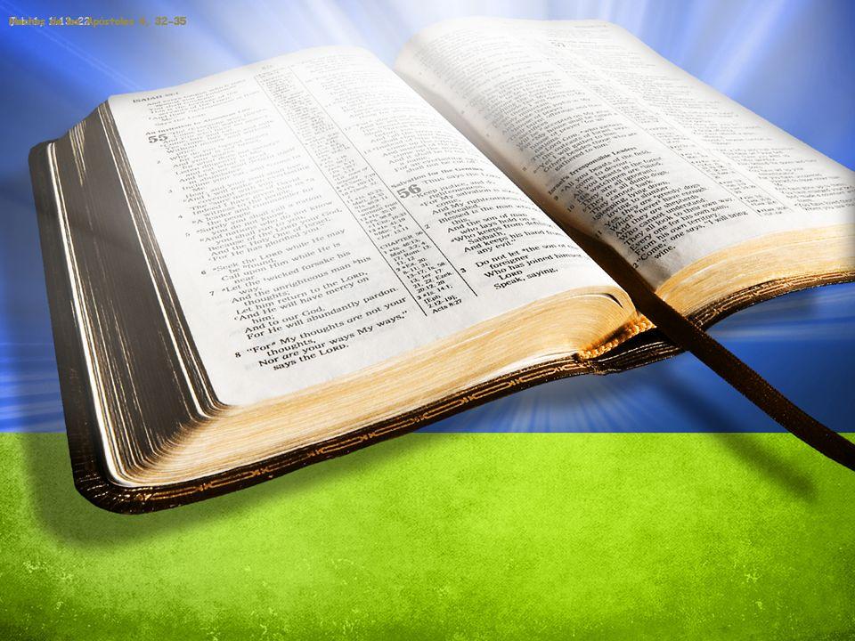 Job 1, 1.13-22Hechos de los Ap ó stoles 4, 32-35