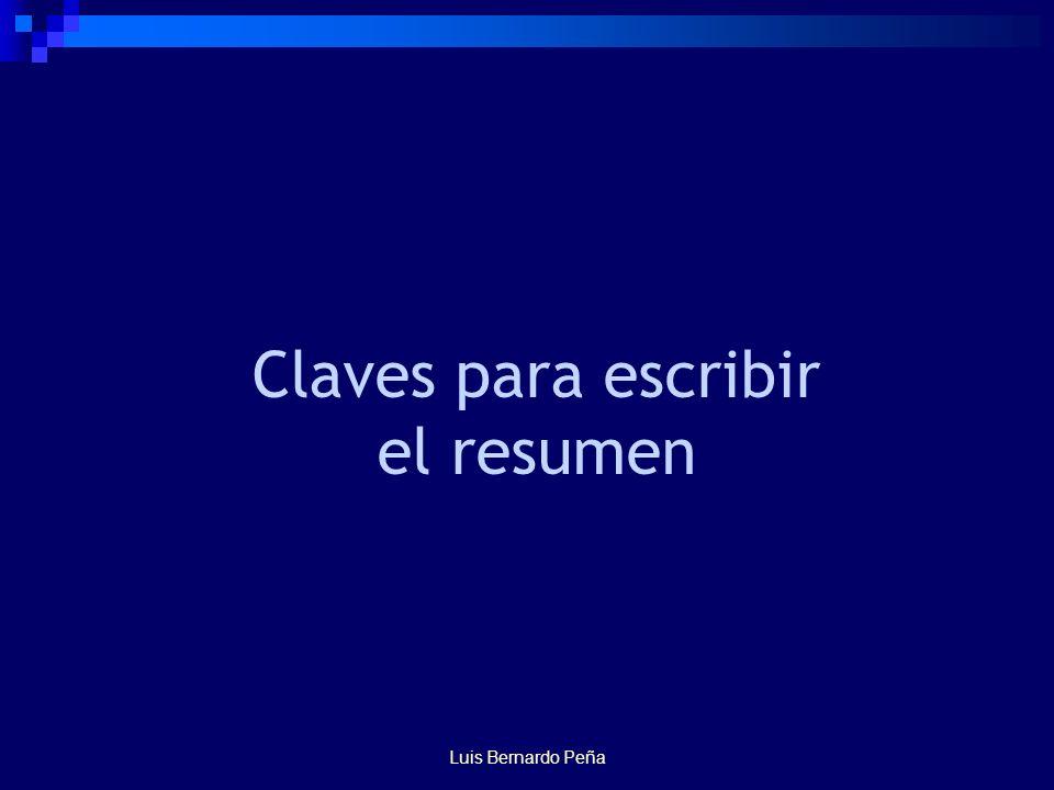 Luis Bernardo Peña Claves para escribir el resumen