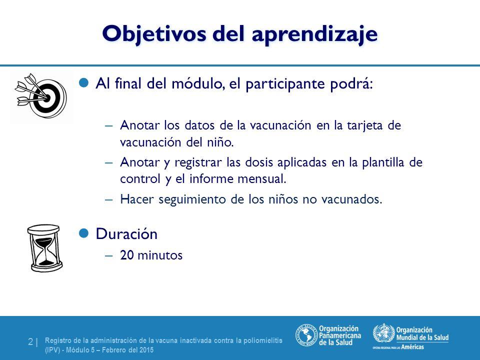 Módulo 5 Registro de la administración de la vacuna inactivada ...
