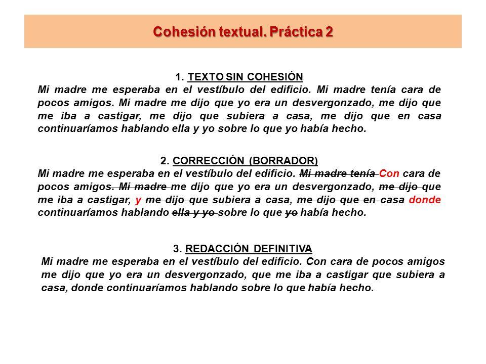 Cohesión textual. Práctica 2 1.