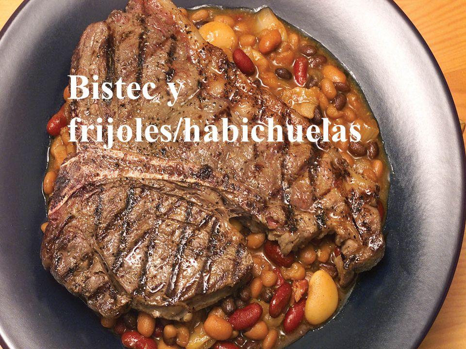 Bistec y frijoles/habichuelas