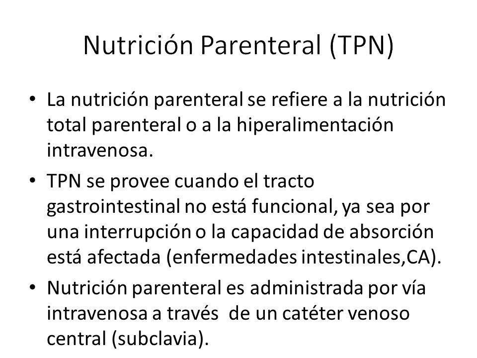 La nutrición parenteral se refiere a la nutrición total parenteral o a la hiperalimentación intravenosa.