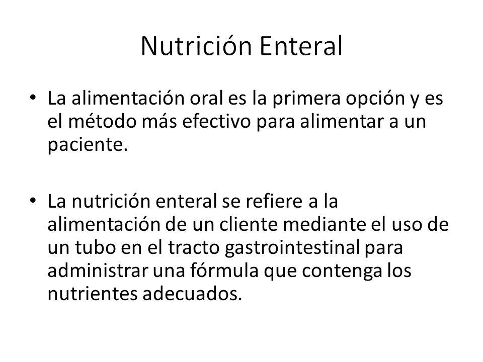 La alimentación oral es la primera opción y es el método más efectivo para alimentar a un paciente.
