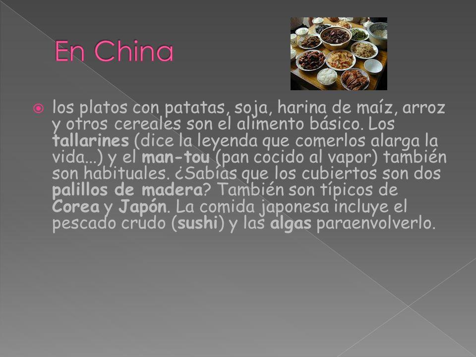  los platos con patatas, soja, harina de maíz, arroz y otros cereales son el alimento básico.