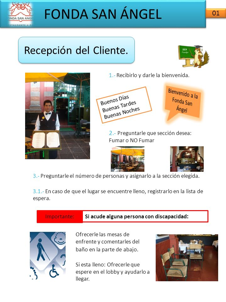 FONDA SAN ÁNGEL 02 Atención al Cliente.4.- Acompañar a los clientes hasta su mesa.
