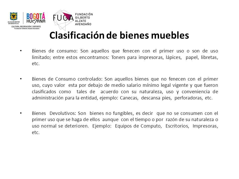 Clasificación de bienes muebles Bienes de consumo: Son aquellos que fenecen con el primer uso o son de uso limitado; entre estos encontramos: Toners para impresoras, lápices, papel, libretas, etc.