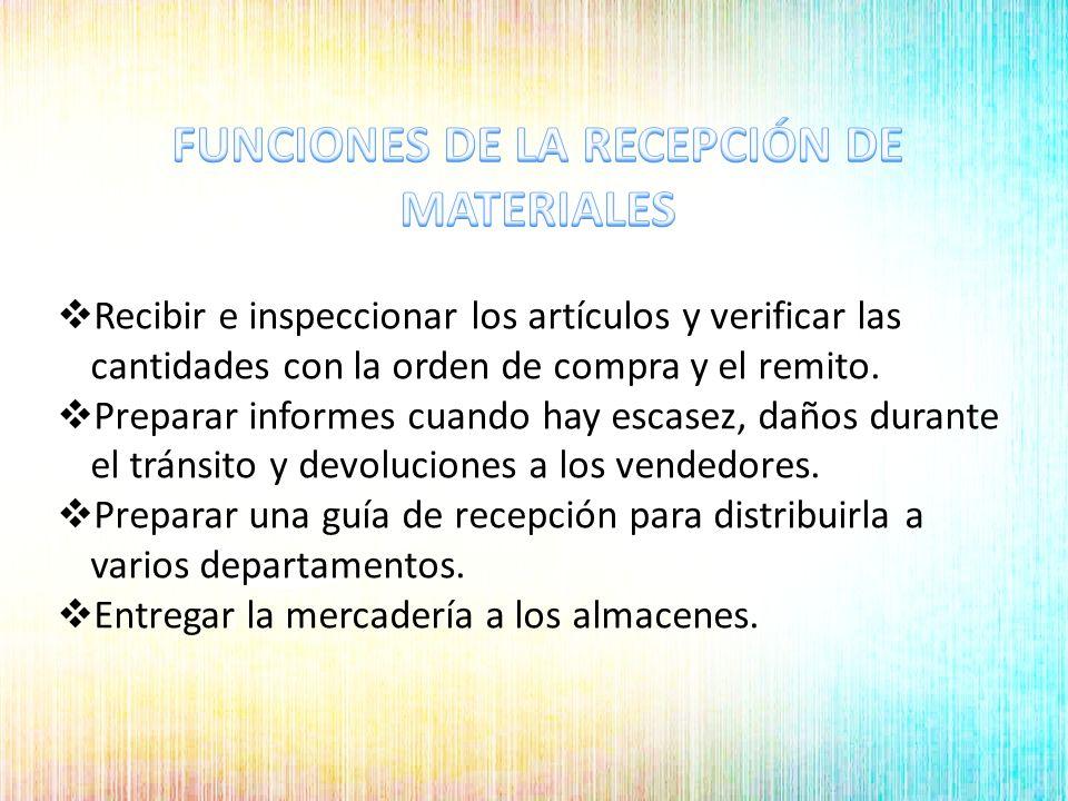 Encargado de realizar la respectiva supervisión de los productos que pasan por recepción y así mismo revisar los siguientes documentos como: Orden de compra Guía de remisión Factura