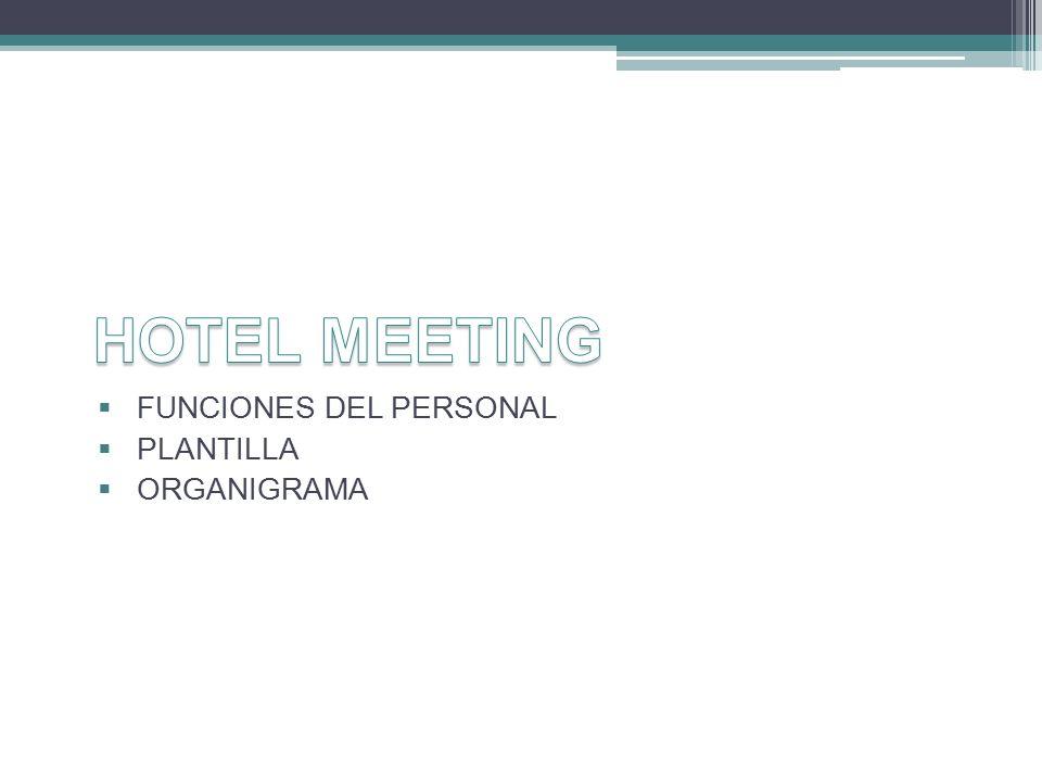  FUNCIONES DEL PERSONAL  PLANTILLA  ORGANIGRAMA