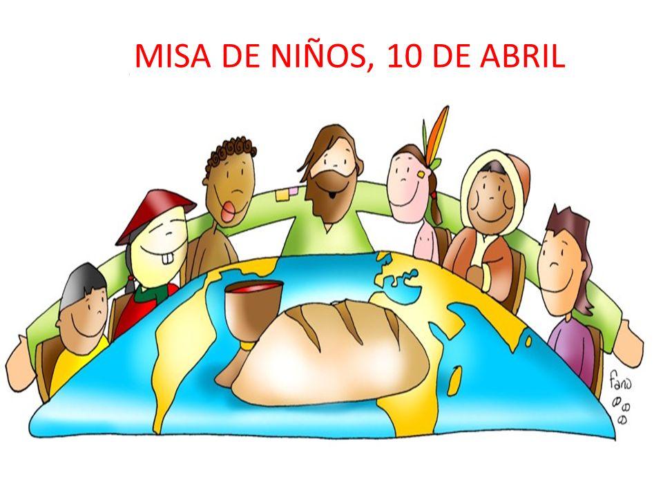 MISA DE NIÑOS, 10 DE ABRIL