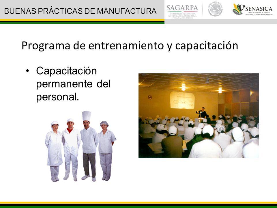 Programa de entrenamiento y capacitación Capacitación permanente del personal.