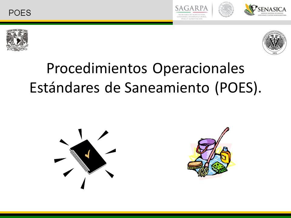 Procedimientos Operacionales Estándares de Saneamiento (POES). POES
