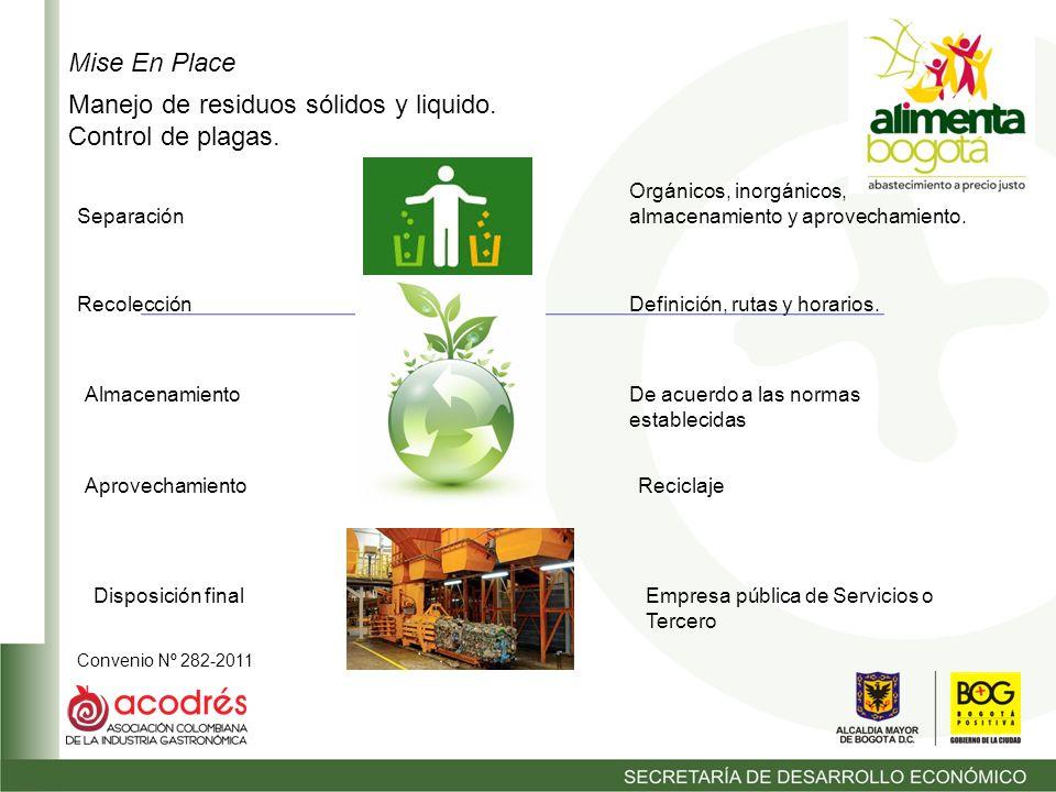 Convenio Nº 282-2011 Mise En Place Manejo de residuos sólidos y liquido.