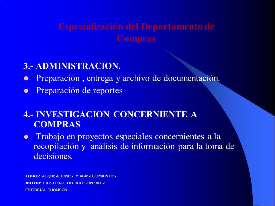 3.- ADMINISTRACION. Preparación, entrega y archivo de documentación.