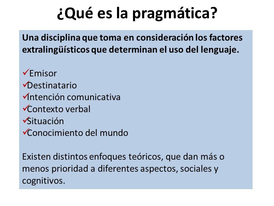 ¿Qué es la pragmática.