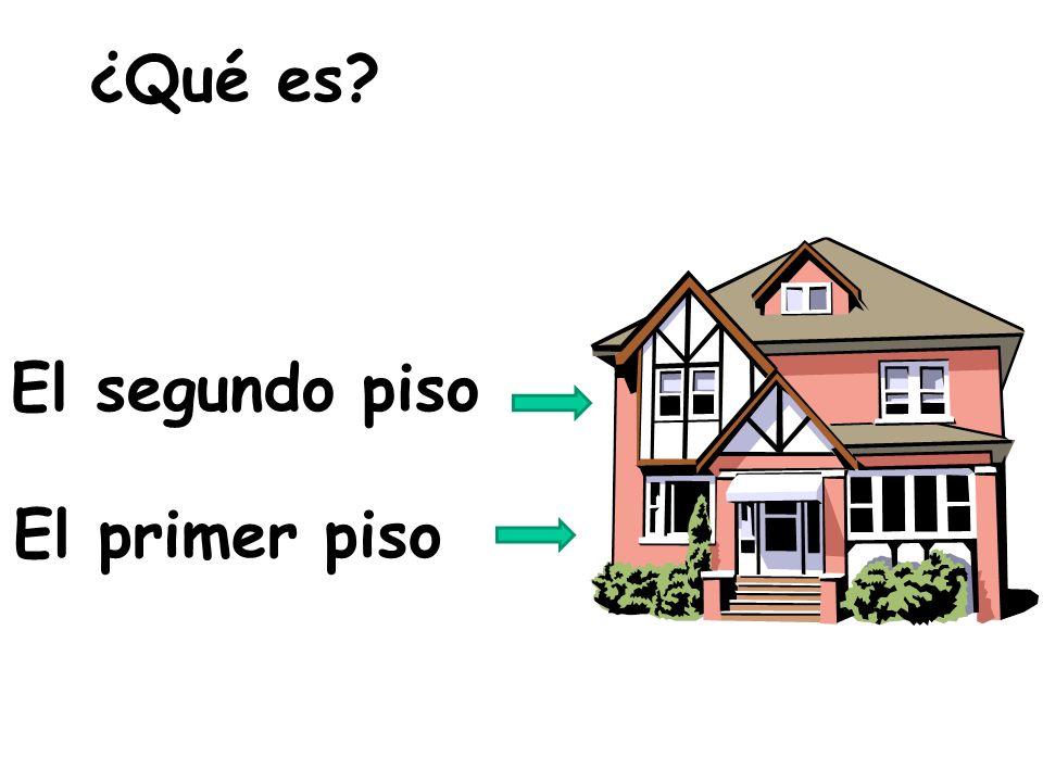 El primer piso El segundo piso