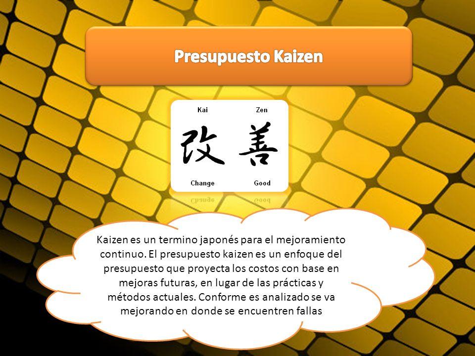 Kaizen es un termino japonés para el mejoramiento continuo. El presupuesto kaizen es un enfoque del presupuesto que proyecta los costos con base en me