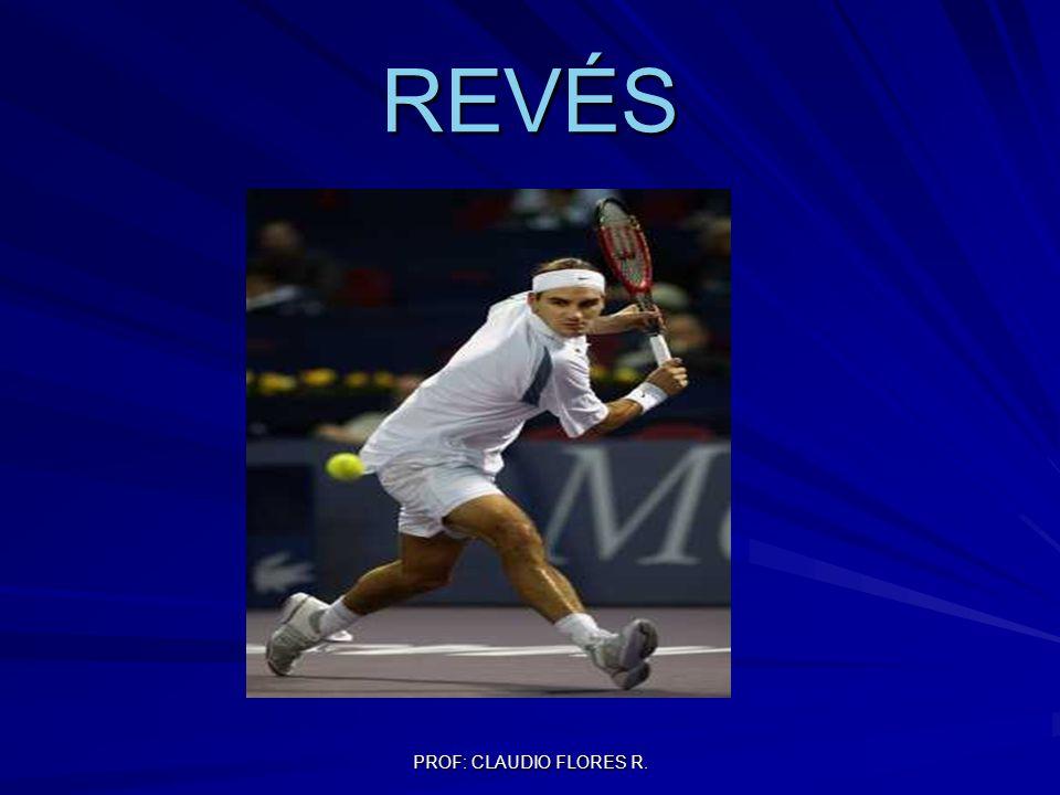 PROF: CLAUDIO FLORES R. REVÉS