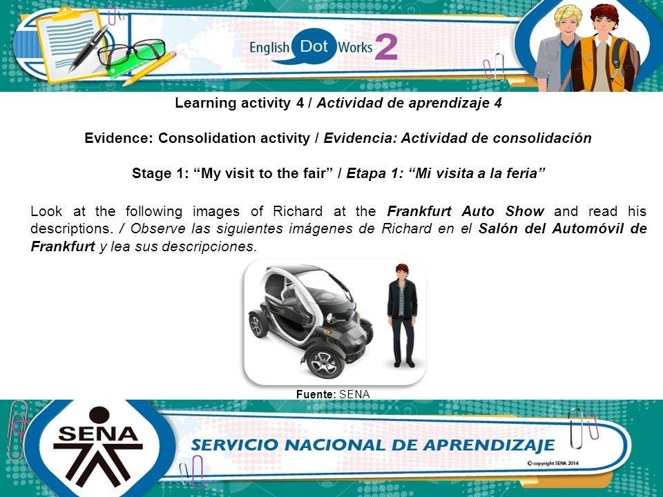 """Learning activity 4 / Actividad de aprendizaje 4 Evidence: Consolidation activity / Evidencia: Actividad de consolidación Stage 1: """"My visit to the fa"""