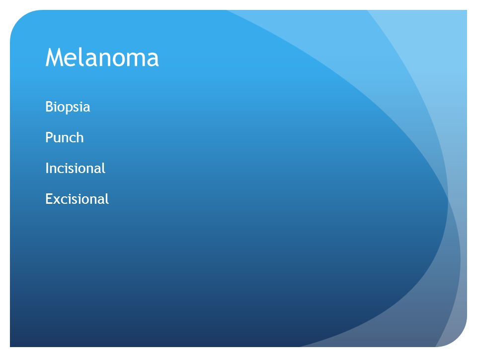 Melanoma Biopsia Punch Incisional Excisional