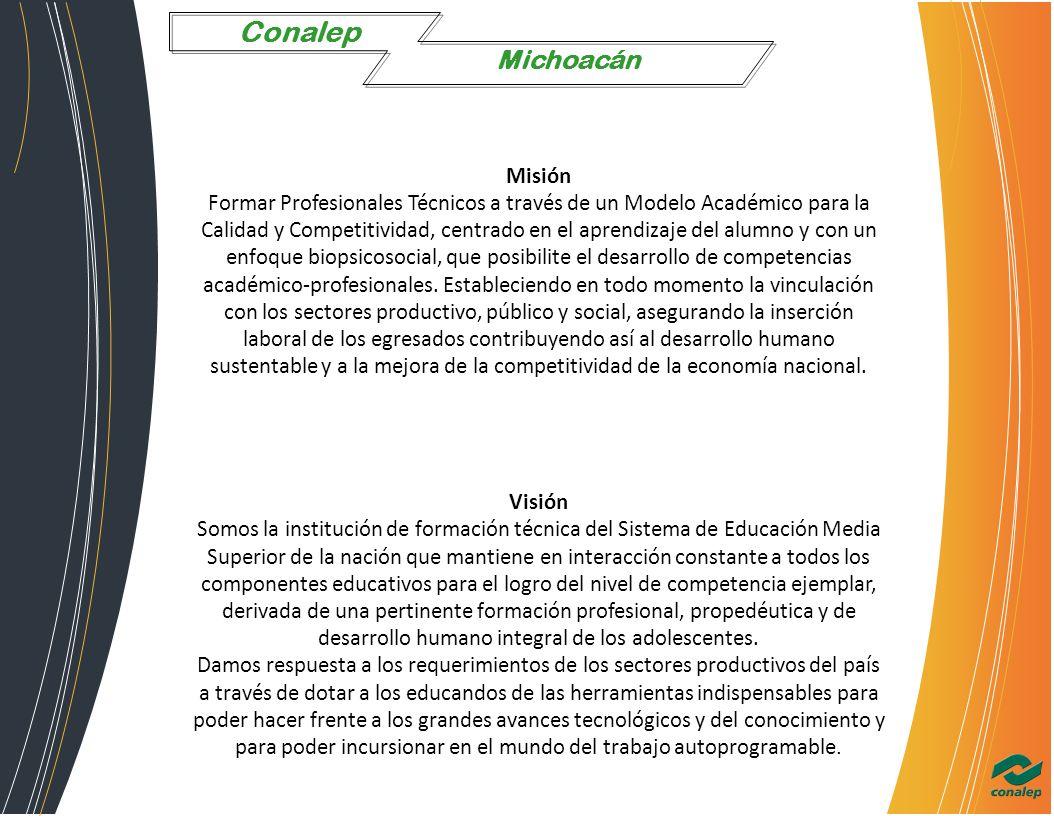 Conalep Michoacán CATALÓGO DE CURSOS Conalep Michoacán Misión Formar ...