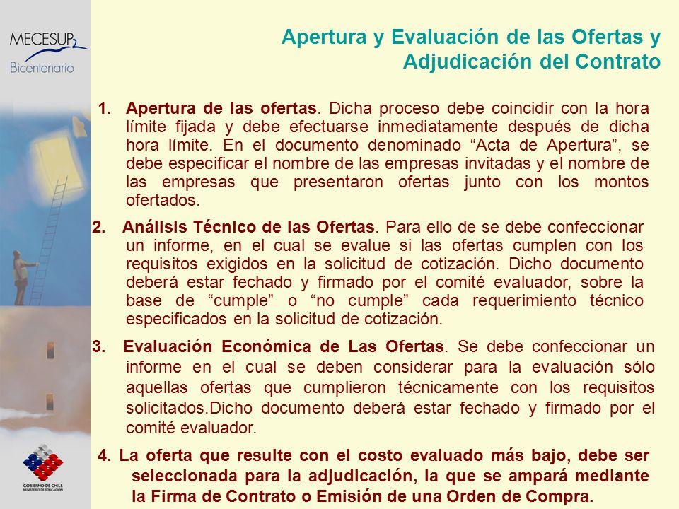 5 Apertura y Evaluación de las Ofertas y Adjudicación del Contrato 1.Apertura de las ofertas. Dicha proceso debe coincidir con la hora límite fijada y
