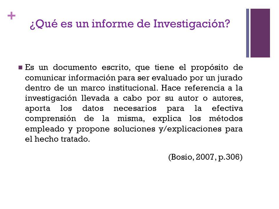 + Es un documento escrito, que tiene el propósito de comunicar información para ser evaluado por un jurado dentro de un marco institucional.