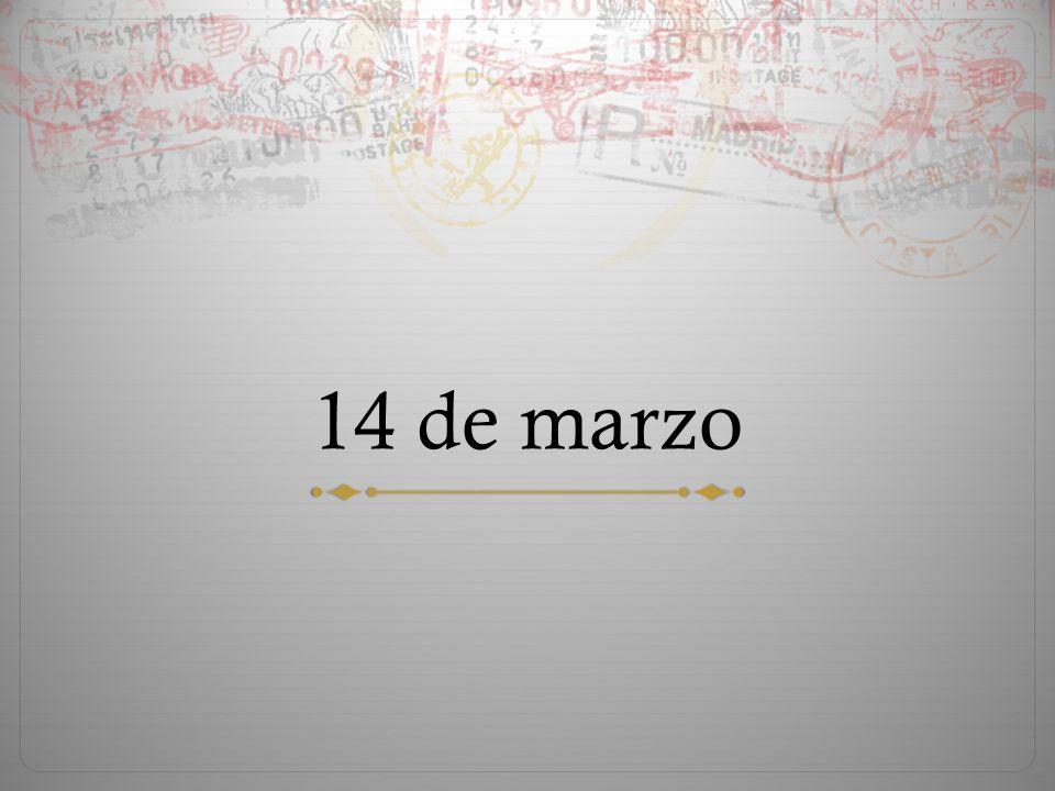 14 de marzo
