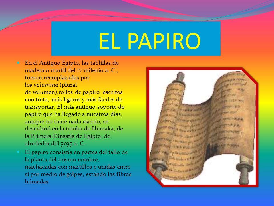 La piedra fue el soporte más antiguo de escritura que ha llegado hasta nuestros días; pero la madera sería realmente el verdadero soporte del libro.