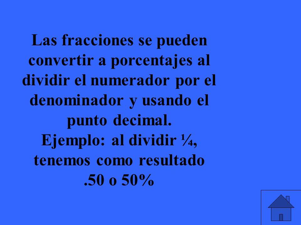 Convierte a porcentajes los siguientes fracciones: ¼, ½, 1/3, 1/5, 2/3, ¾