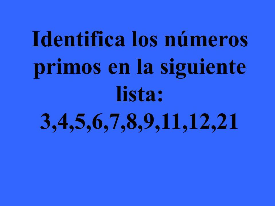 Los únicos números primos en esa lista son 3,5,7, y 11
