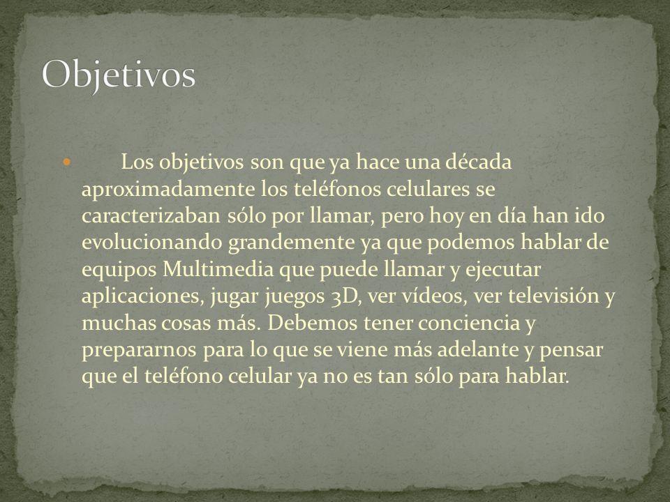 La Evolución de los Celulares Sachely López Sanabria Administración de Empresas