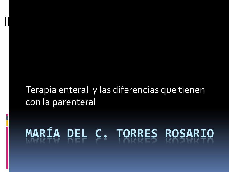 Terapia enteral y las diferencias que tienen con la parenteral