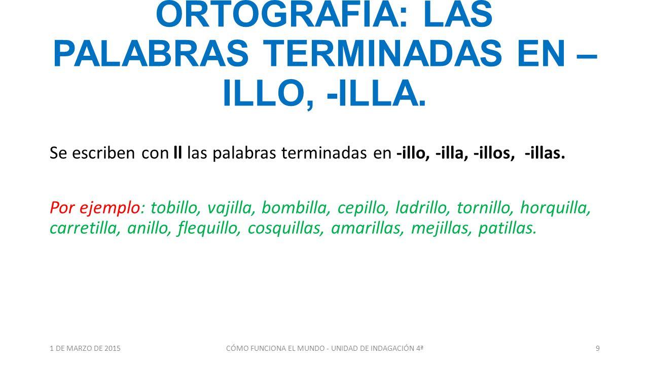 Resultado de imagen de PALABRAS TERMINADAS EN ILLO, ILLA