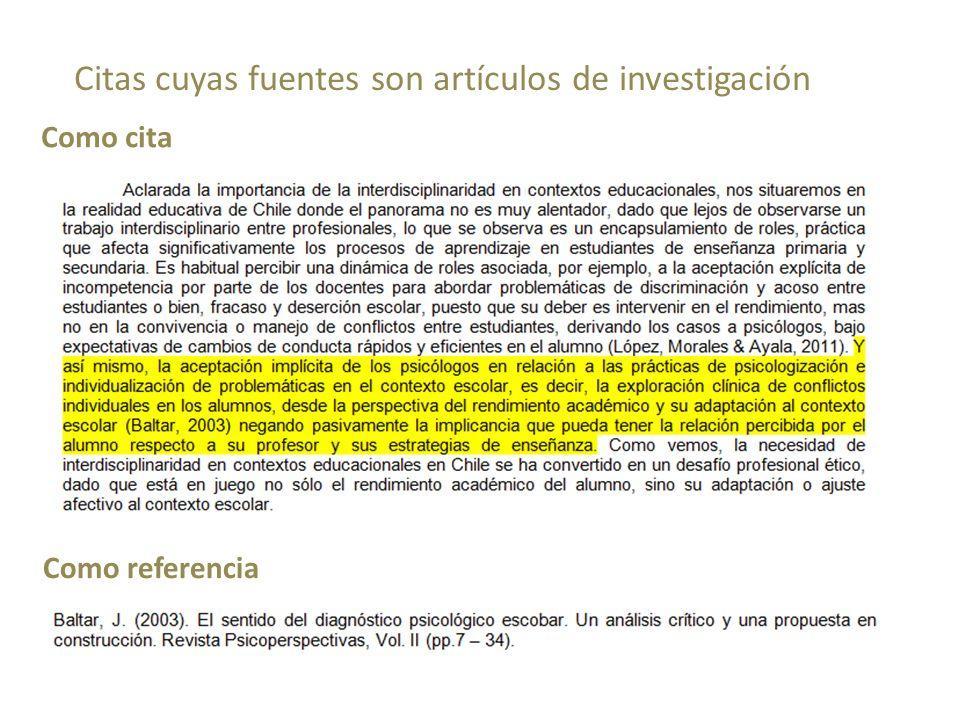 Citas cuyas fuentes son artículos de investigación Como referencia Como cita