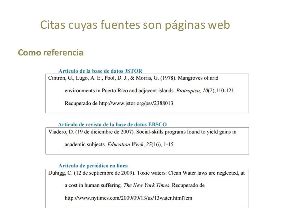 Como referencia Citas cuyas fuentes son páginas web