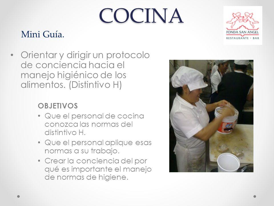 COCINA Orientar y dirigir un protocolo de conciencia hacia el manejo higiénico de los alimentos.